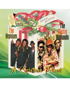THE HEPTONES & THE MIGHTY DIAMONDS - A CHRISTMAS PRESENT